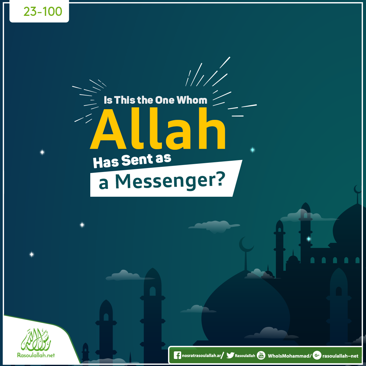 Is this the one whom Allah has sent as a Messenger?